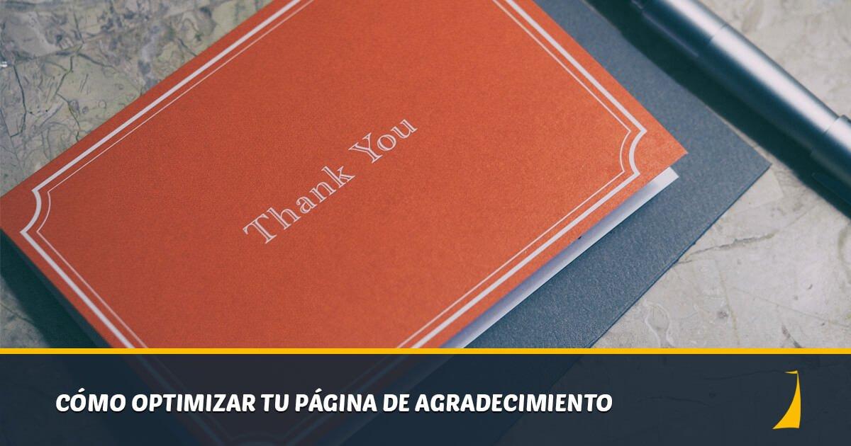 Cómo optimizar tu página de agradecimiento