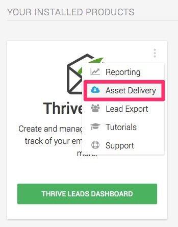 Asset delivery para enviar content upgrades con Active Campaign