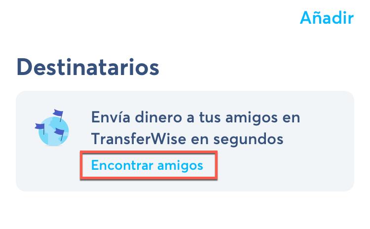 Activar encontrar amigos en TransferWise